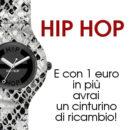 Hip Hop orologi e promozione 1€ cinturino